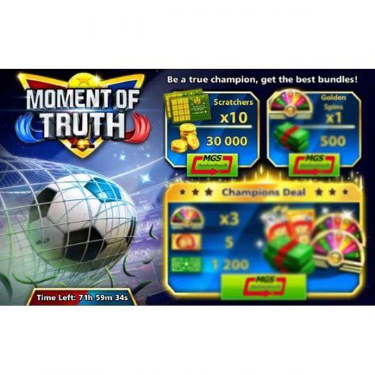 ایونت Moment of Truth (شامل ۱۰۰۰ دلار و ۲ اسپین طلایی)