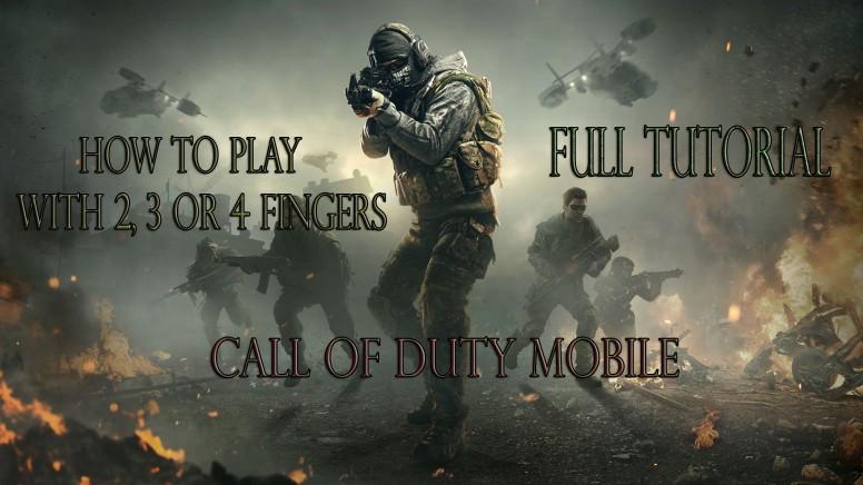 چگونه بازی کالاف دیوتی را با سه یا چهار انگشت بر روی موبایل انجام دهیم؟